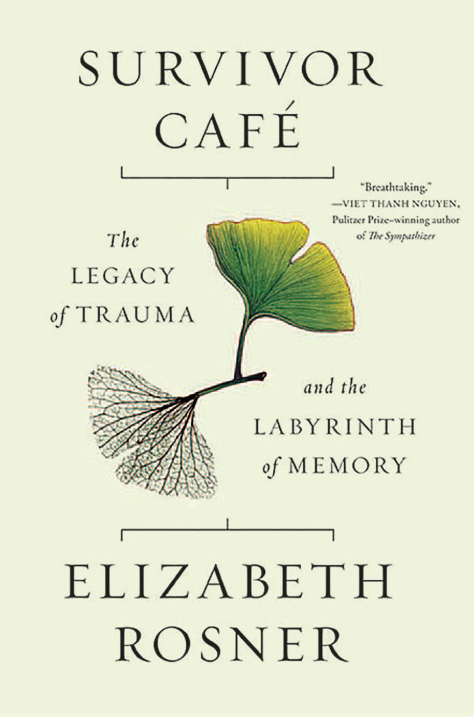 'Survivor Cafe: The Legacy of Trauma and the Labyrinth of Memory' by Elizabeth Rosner