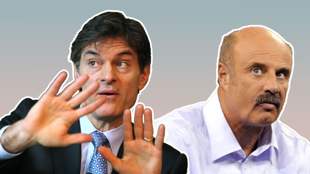 Doctor: Why Quack TV Docs Like Dr. Oz and Dr. Phil Need to Go