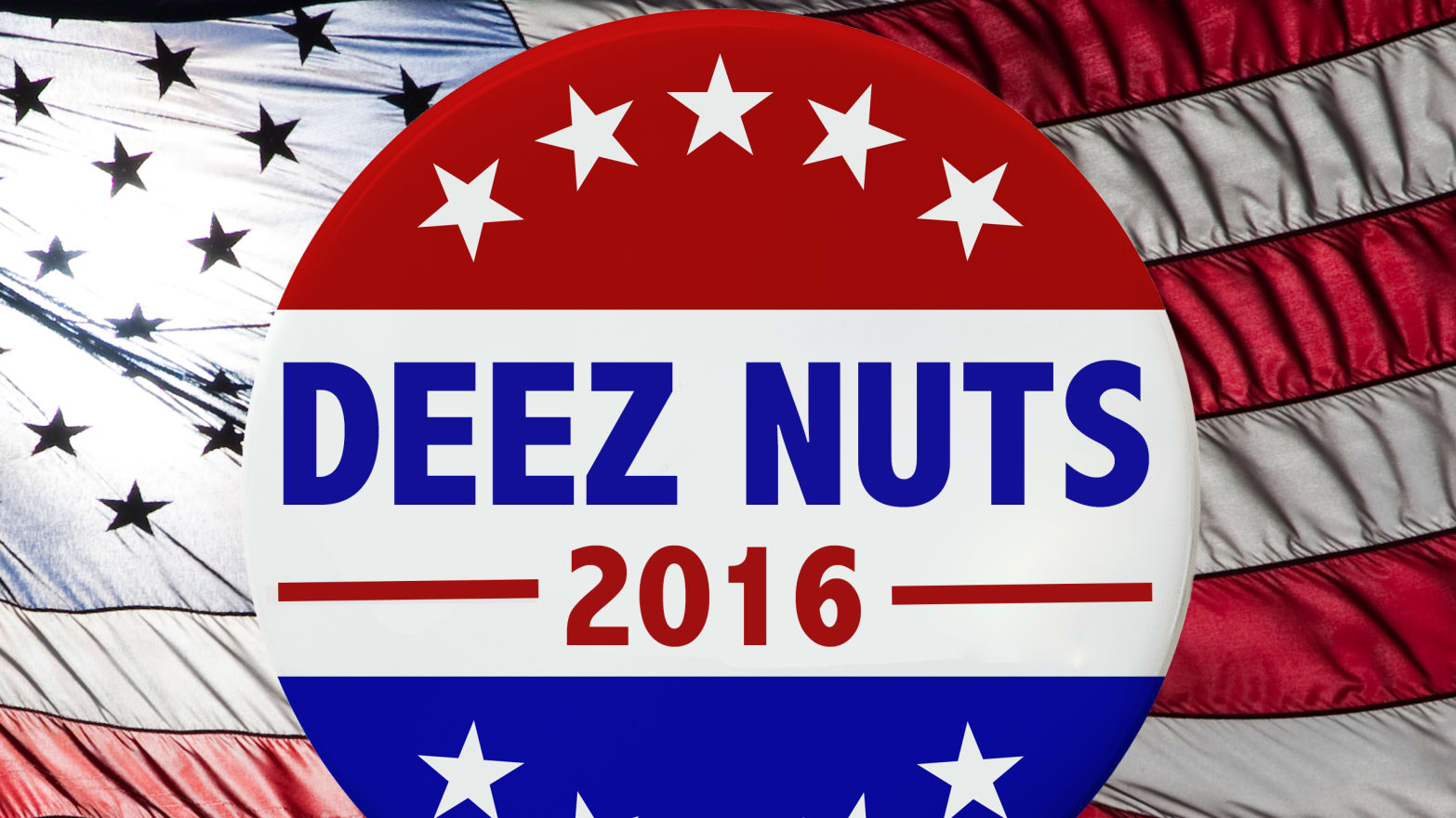 Photo Illustration by Sarah Rogers/The Daily Beast. Deez Nuts ...