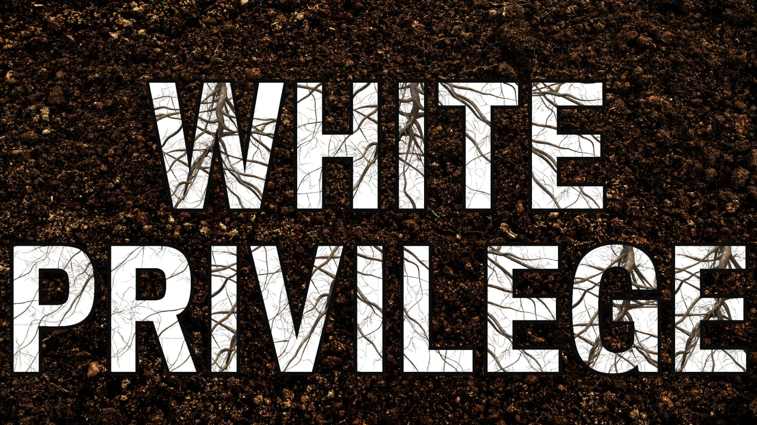 The Privilege of Checking White Privilege