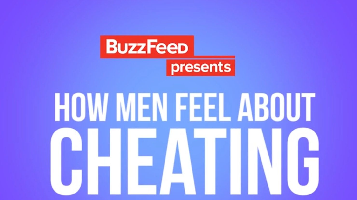 How Do Men Feel About Cheating?