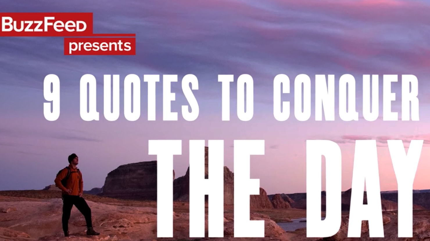 Quotes To Help You Conquer Your Day