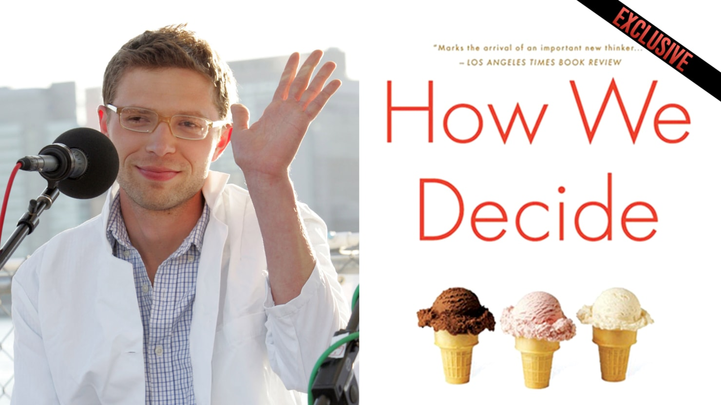 "Publisher Pulls Jonah Lehrer\'s ""How We Decide"" From Stores"