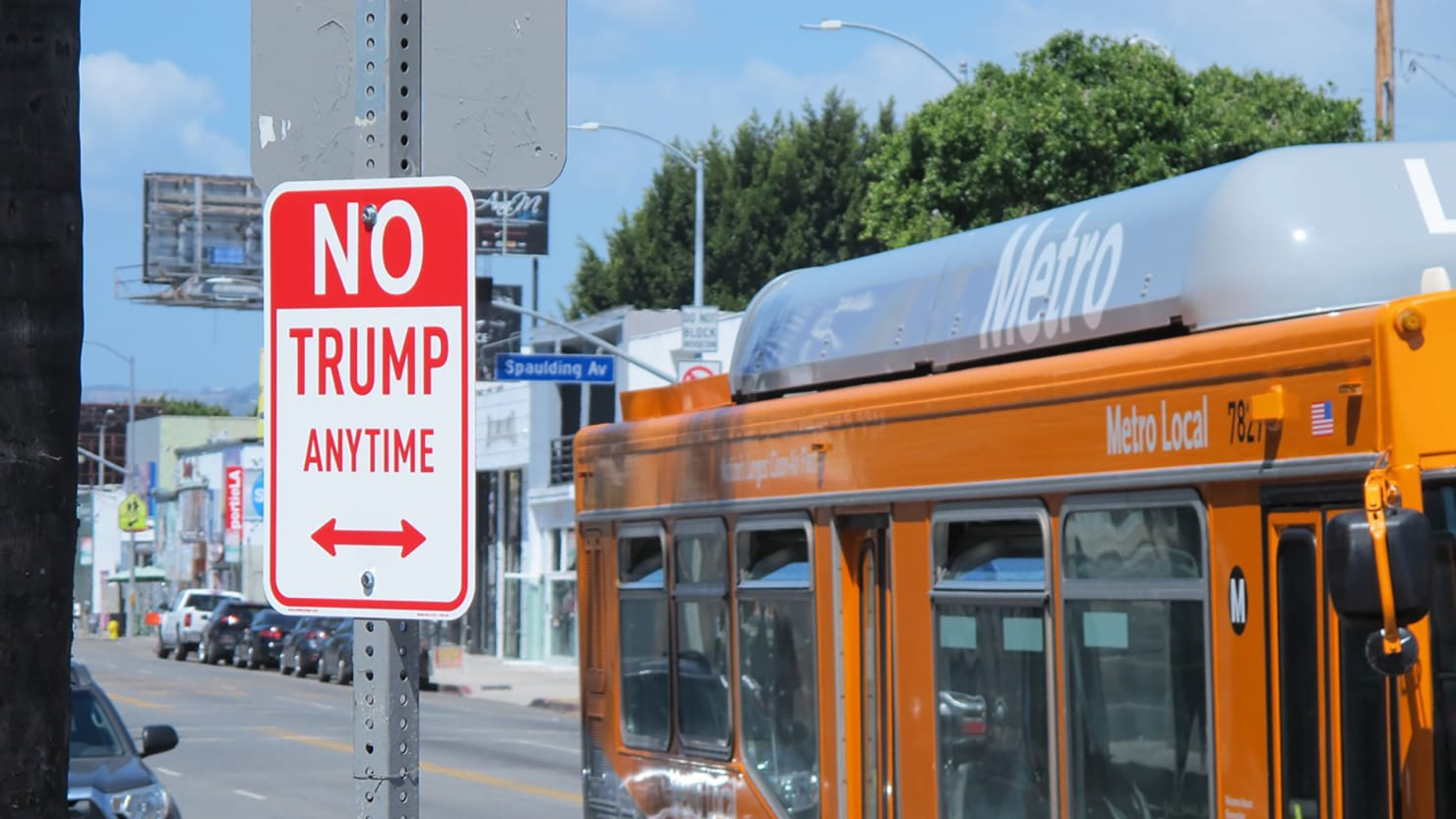 'No Trump Anytime' Street Signs Take Over the Country—Courtesy of L.A.'s 'Banksy'