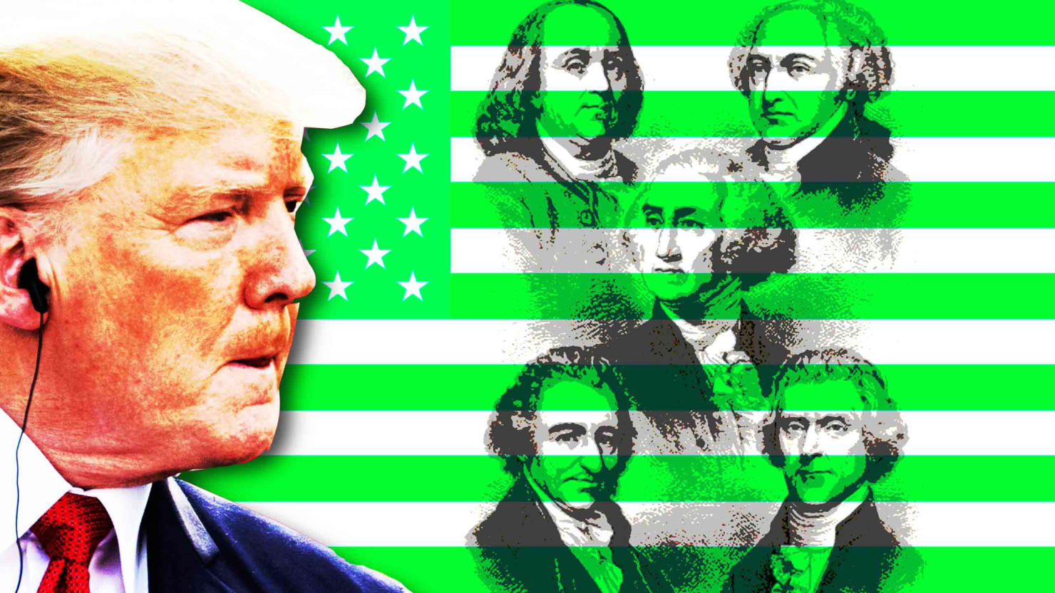 Our Founding Fathers Feared a Trump