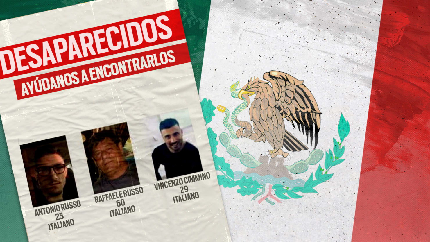 Three Italian Men Went Missing in Mexico. What Were They Doing There?