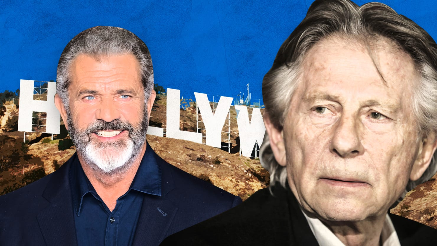 Hollywood Embraces Abusers Mel Gibson and Roman Polanski