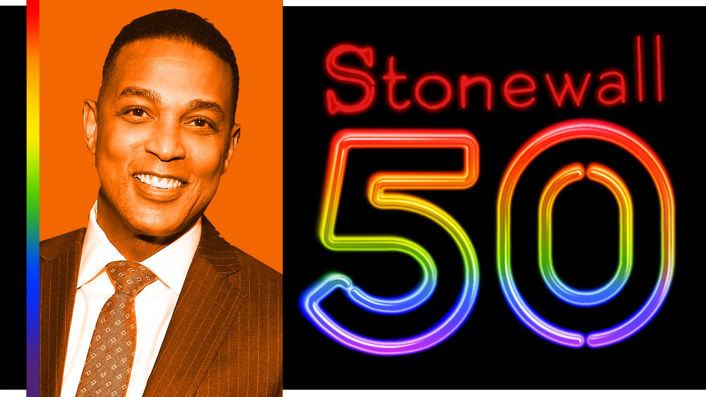 Don Lemon on Stonewall 50: 'I'm Engaged. A Gay Man Might Become President. But the Struggle Isn't Over.'