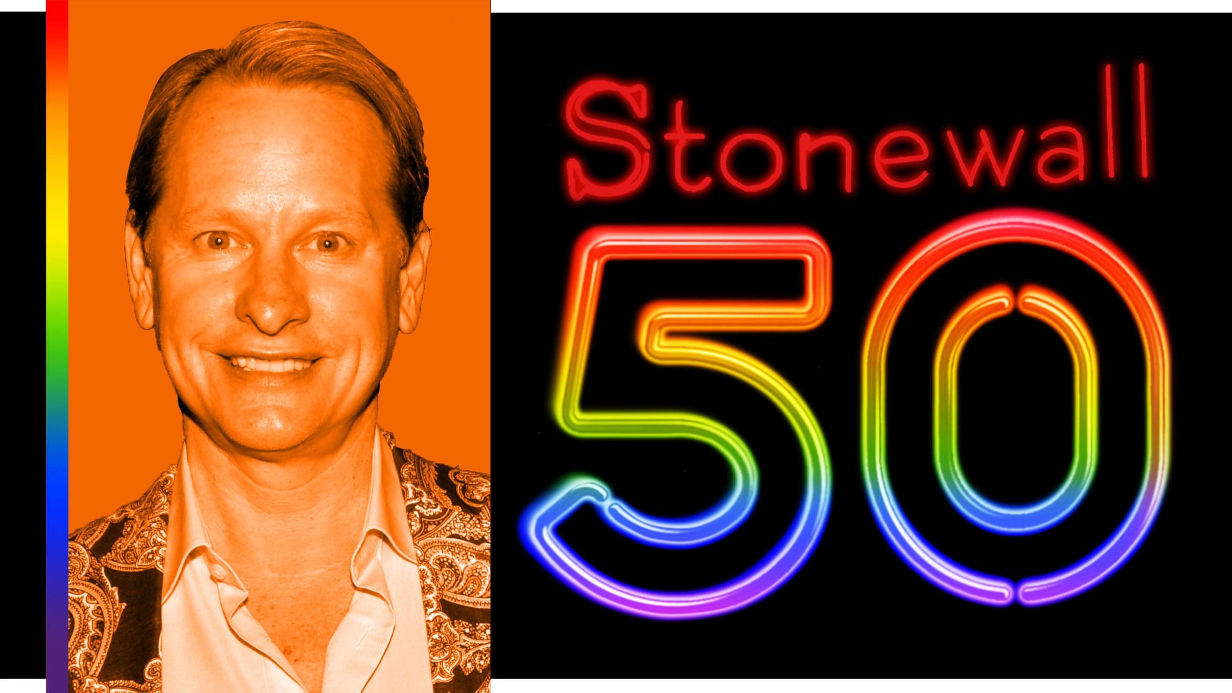 Carson Kressley: 'We Owe Stonewall's Rioters a Debt of Gratitude, and Remember the Diversity They Represented'