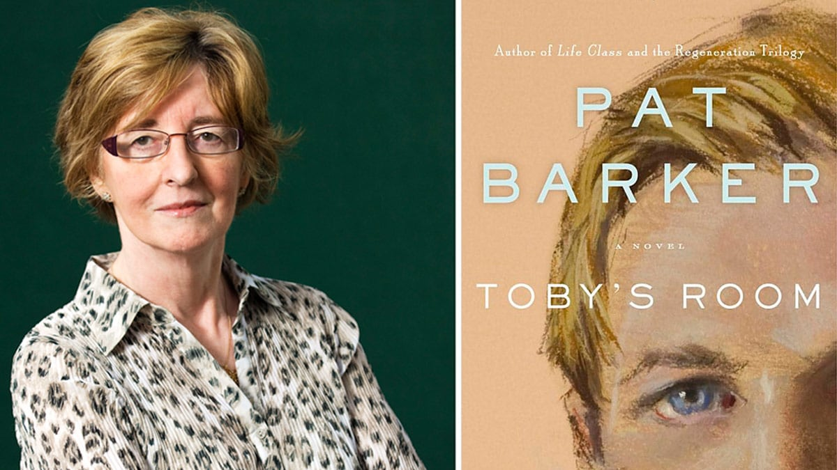 """Pat Barker on """"Toby\'s Room,"""" Historical Fiction, and the Booker"""
