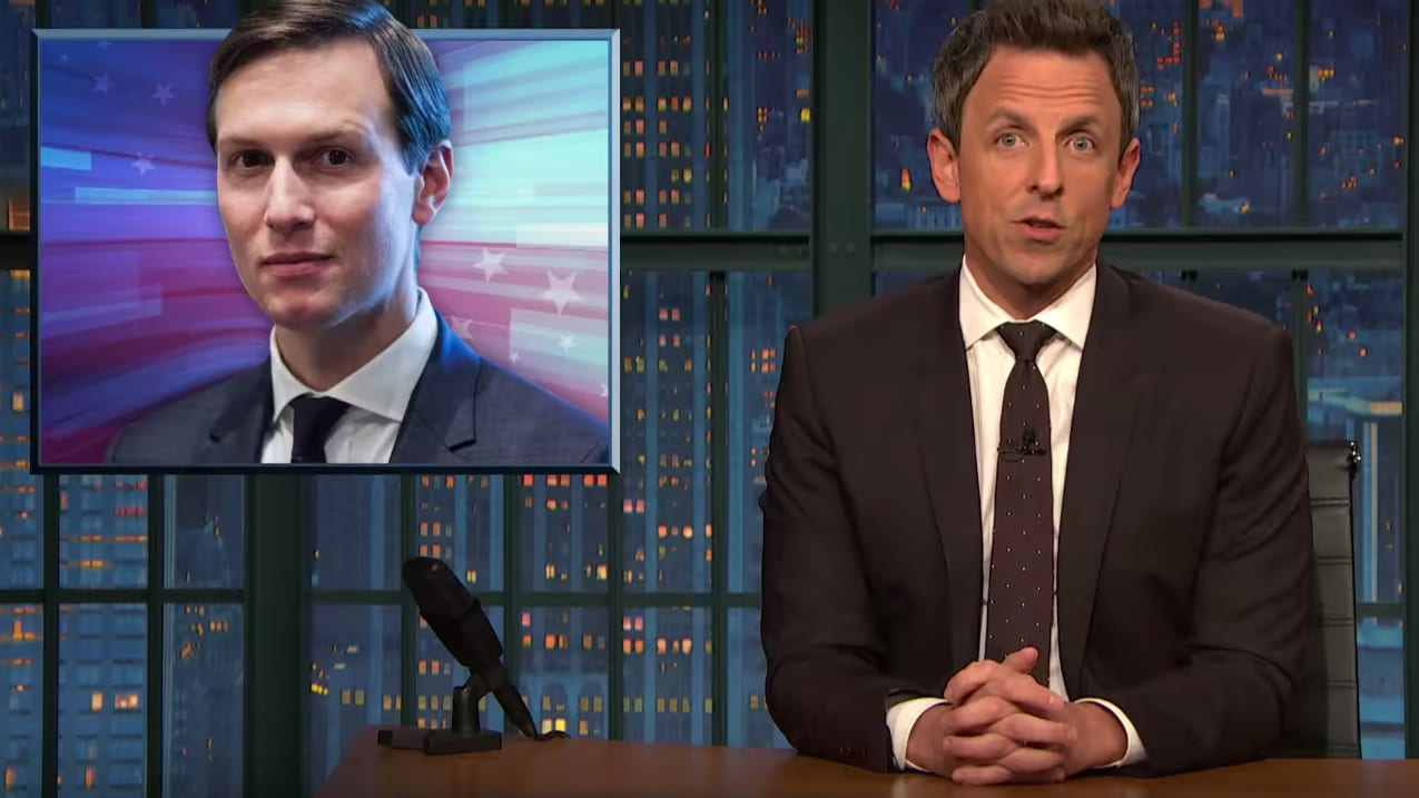 Seth Meyers Suspects That Jared Kushner Was Up to No Good